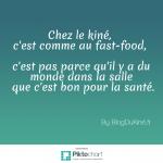 Kiné et fast food